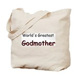 Greatest Godmother Tote Bag