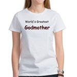 Greatest Godmother Women's T-Shirt