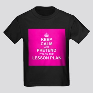 Keep Calm and Pretend it's on the Lesson Plan T-Sh