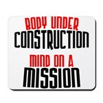 Body under construction... Mousepad