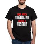 Body under construction... Dark T-Shirt