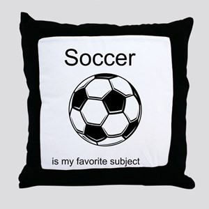 Soccer is my favorite subject Throw Pillow