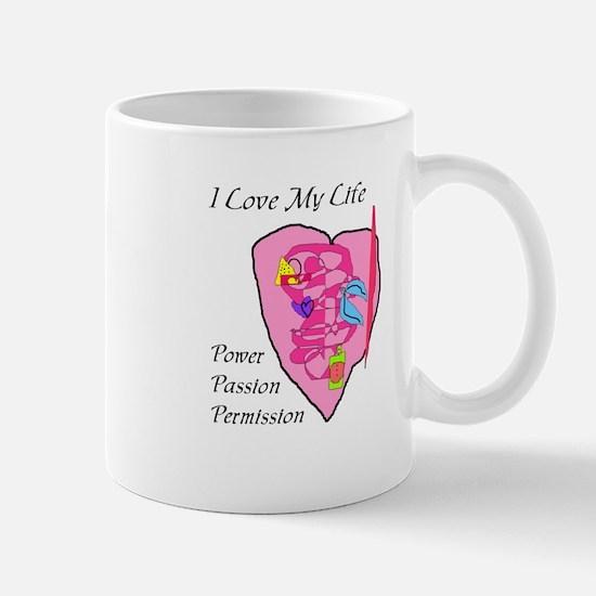 I LOVE MY LIFE Mug