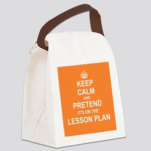 Keep Calm and Pretend it's on the Lesson Plan Canv