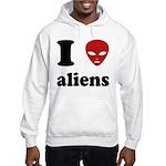 I Love Aliens Hooded Sweatshirt