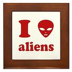 I Love Aliens Framed Tile
