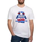 I Like Big Bots Fitted T-Shirt