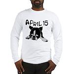 April 15 Long Sleeve T-Shirt