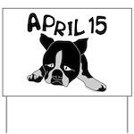 April 15 Yard Sign