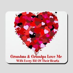 Grandma and Grandpa Love Me Valentine Mousepad