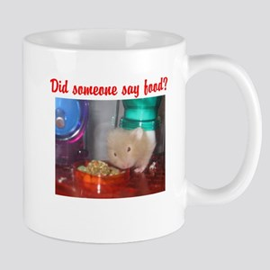 Did someone say food?, hamste Mug