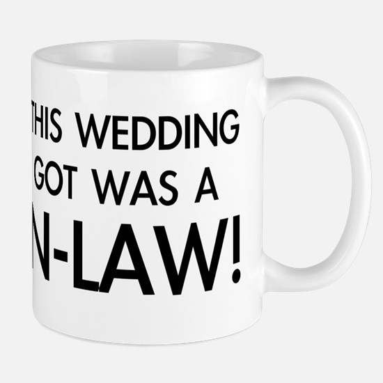 I got a Son-in-Law Mug