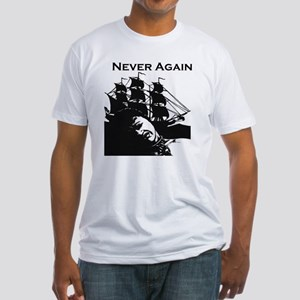 Never Again Fitted T-Shirt