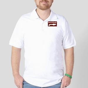 """""""Bad Attitude"""" Golf Shirt"""