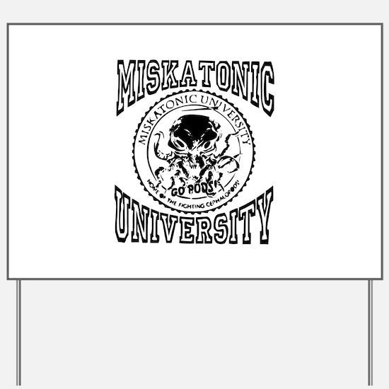 Miskatonic University Yard Sign