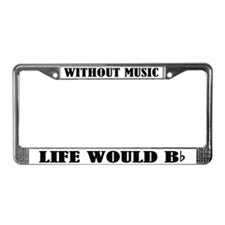 Funny Music Quote License Plate Frame