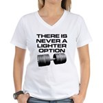 There is never a lighter opti Women's V-Neck T-Shi