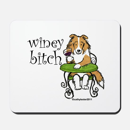 Winey Bitch Sheltie Mousepad