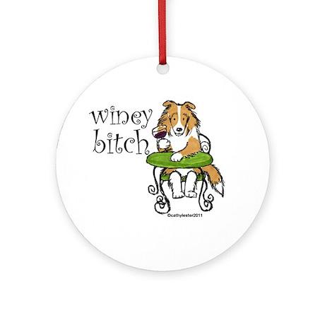 Winey Bitch Sheltie Ornament (Round)