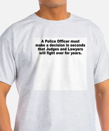 A Police Officer must T-Shirt
