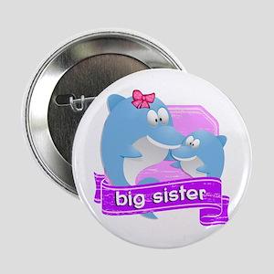 "Big Sister Dolphin 2.25"" Button"