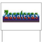 Zacatecas - 1b Yard Sign