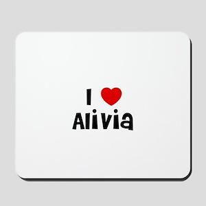 I * Alivia Mousepad