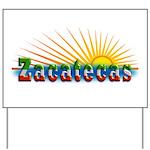 Zacatecas Sol Yard Sign