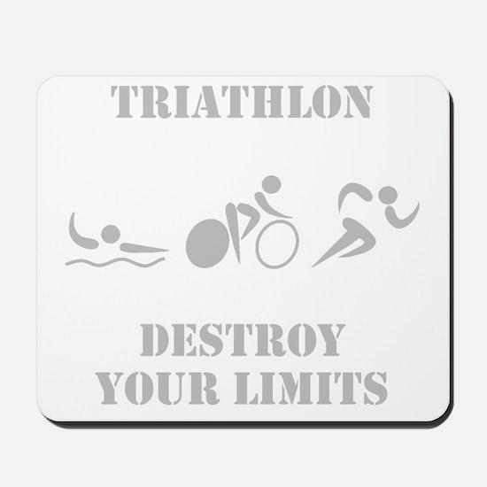 Destroy Your Limits! Mousepad
