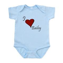 I love Bailey Infant Bodysuit