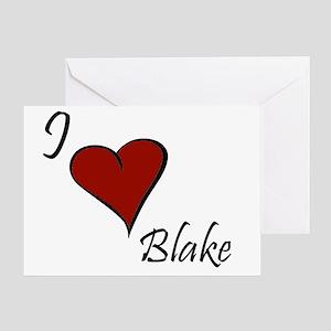 I love Blake Greeting Card