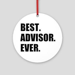 Best Advisor Ever Round Ornament