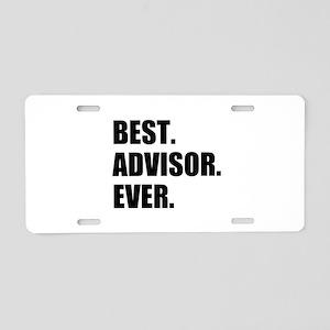 Best Advisor Ever Aluminum License Plate