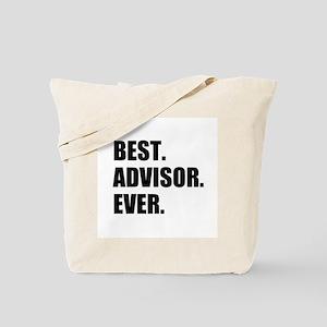 Best Advisor Ever Tote Bag