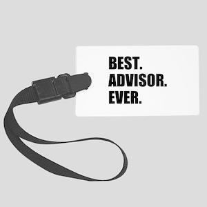 Best Advisor Ever Large Luggage Tag