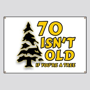 70 isn't old Banner
