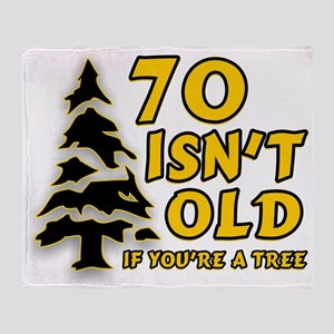 70 isn't old Throw Blanket