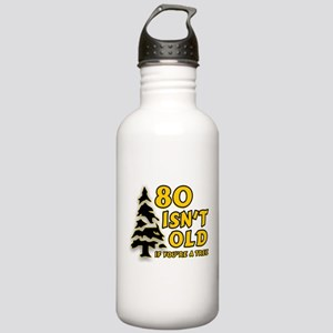 80 Isnt old Birthday Stainless Water Bottle 1.0L