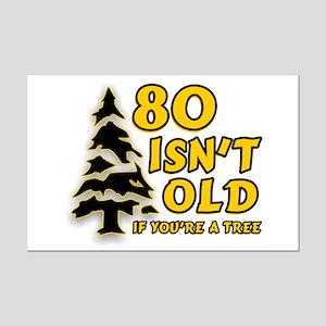 80 Isnt old Birthday Mini Poster Print