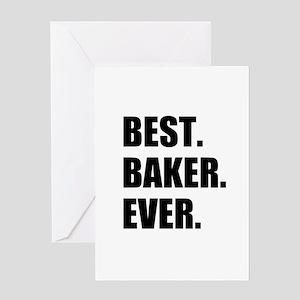 Best Baker Ever Greeting Cards