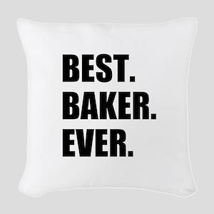 Best Baker Ever Woven Throw Pillow