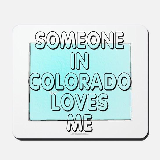 Someone in Colorado Mousepad