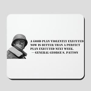 Patton - A Good Plan Mousepad