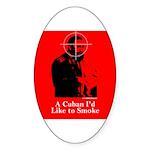 Castro - A Cuban I'd Like to Smoke Oval Sticker