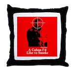 Castro - A Cuban I'd Like to Smoke Throw Pillow