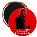 Castro - A Cuban I'd Like to Smoke Magnet