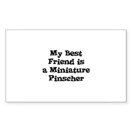 My Best Friend is a Miniature Sticker (Rectangular