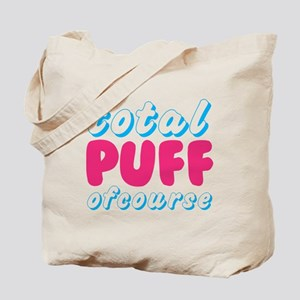 Total Puff: Tote Bag
