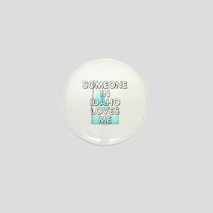 Someone in Idaho Mini Button