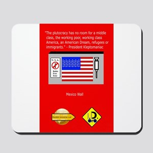 The Plutocracy in America Mousepad